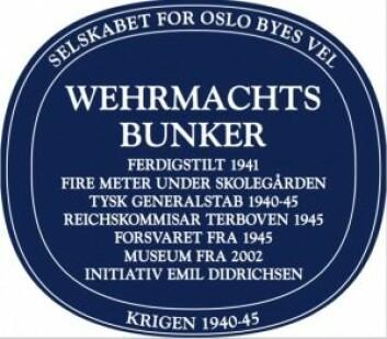 Slik ser skiltet for Wehrmachts Bunker ut. (Foto: Oslo Byes Vel)