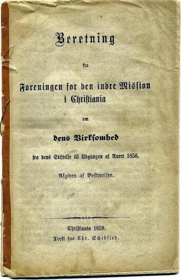 Den trykte årsberetningen for 1858 er det eldste dokumentet i arkivet til Kirkens Bymisjon.