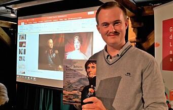 Historiker Oskar Aanmoen har skrevet bok om Kong Karl Johan og hans kroningsferd i Christiania i 1818