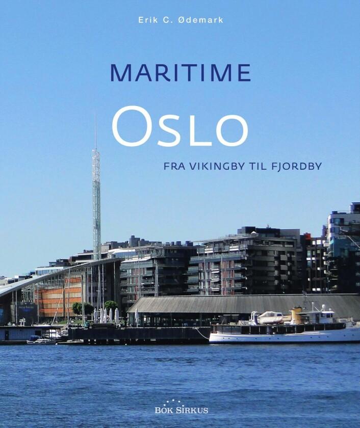 Oslo kommunes planer om at en så stor del som mulig av det tidligere havneområdet skal frigjøres til byutvikling blir også behørig omtalt i boka. Foto: Bok Sirkus