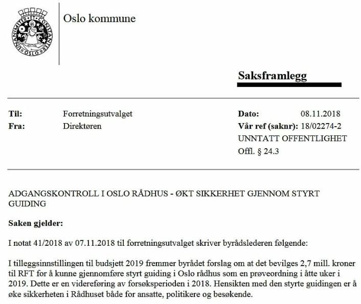 Skjermdump av dokumentet, som er unntatt offentlighet, der det går frem at byrådsleder Raymond Johansen (Ap) ber bystyret bruke ytterligere 2.7 millioner kroner på sikring av Oslo rådhus.