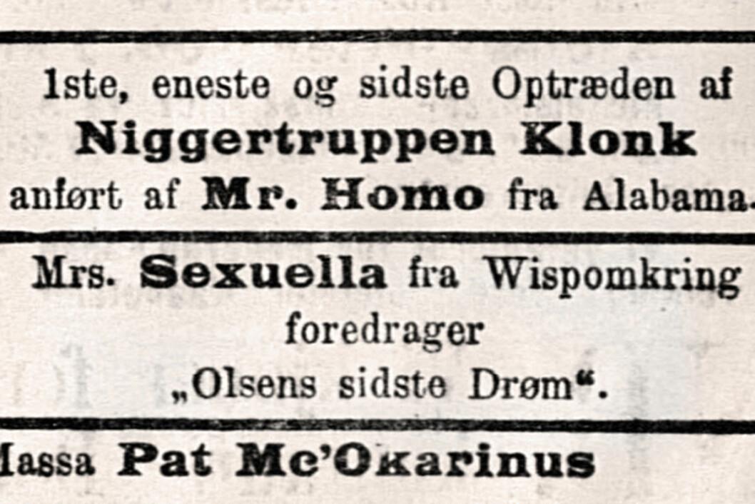 I 1908 sto følgende annonse i hovedstadsavisen Social-Demokraten (forløperen til Arbeiderbladet/Dagsavisen).