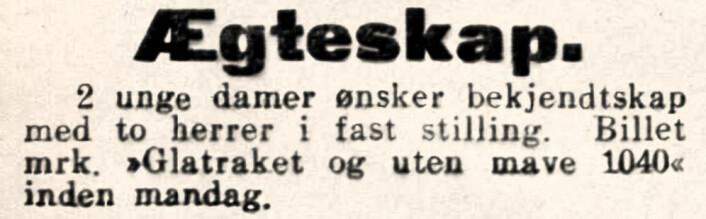 Dristige damer søker skjegg- og mageløse menn. Aftenposten, 1913