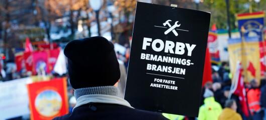 - LO i Oslo støtter streiken torsdag og vil avvikle bemanningsbransjen
